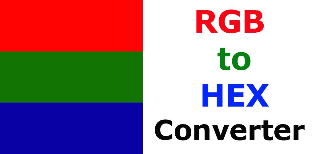 Download RGB to Hex Converter APK latest version app for android devices