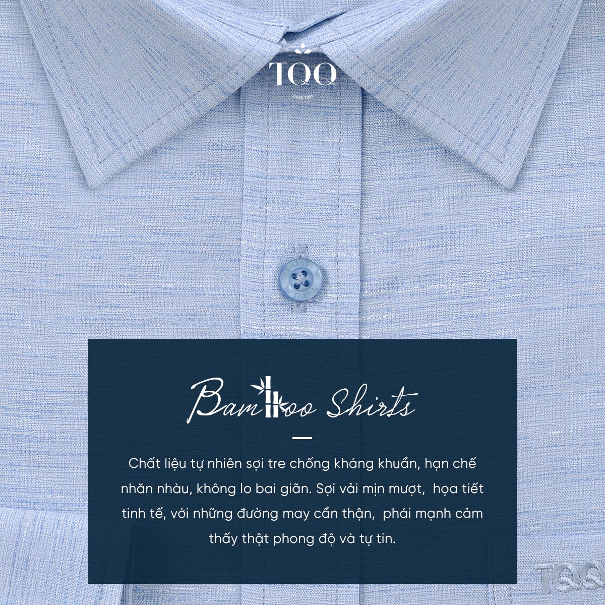 Bamboo là một trong những chất liệu được TQQ sử dụng nhiều nhất khi may áo sơ mi nam