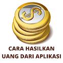 Cara Hasilkan Uang Dari Aplikasi Gratis icon