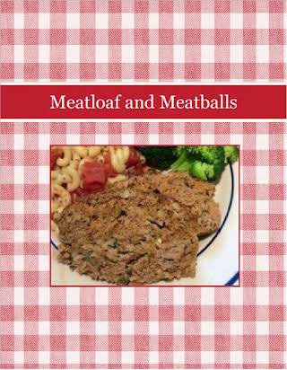 Meatloaf and Meatballs
