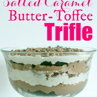 Salted Caramel Butter Toffee Trifle.