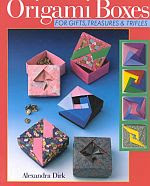 Photo: Origami boxes :for gifts, treasures & trifles Dirk, Alexandra. Sterling Publishing 1997 paperback 64pp 25.5 x 20.5 cm ISBN 0806994959