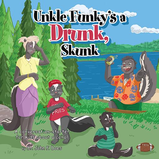 Uncle Funky's a Drunk, Skunk cover
