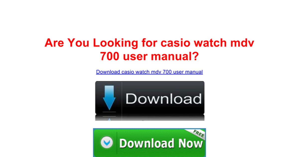 Casio Watch Mdv 700 User Manual Portal Google Docs