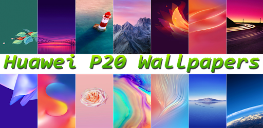 Wallpaper for Huawei P20 Wallpaper - Apps on Google Play