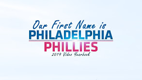 Our First Name Is Philadelphia: Phillies Video Yearbook thumbnail