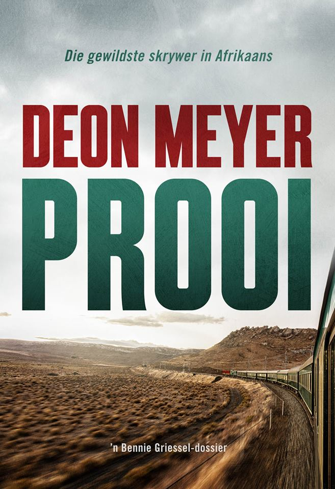 'Prooi' is Deon Meyer's new book in the series involving detective Benny Griessel.