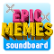Epic Memes Soundboard - Your memes in one place Development Apps