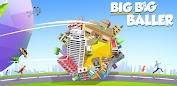 (APK) تحميل لالروبوت / PC Big Big Baller ألعاب screenshot