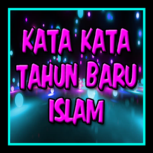 Download Kata Bijak Tahun Baru Islam For Pc Windows And Mac Apk 1 1 Free Books Reference Apps For Android