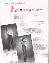 "Photo: Tips about wearing slacks from the men at Good Housekeeping. Many did not approve of women wearing pants, even in the 1960's. My mother rarely wore them before the late 60's, because my father didn't like it. Note the phrase, ""-if your family approves""."