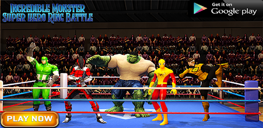 Incredible Monster Super Hero Ring Battle game (apk) free download for Android/PC/Windows screenshot