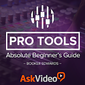 Beginner's Guide For Pro Tools