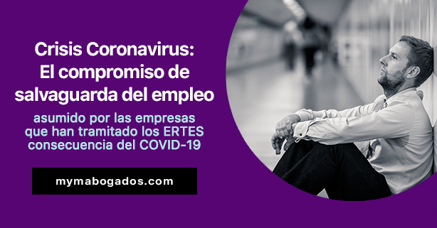 Crisis Coronavirus: El compromiso de salvaguarda del empleo en los ERTE