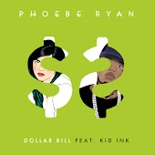 Dollar Bill (feat. Kid Ink)