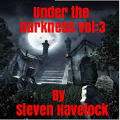 Under The Darkness Vol: 3