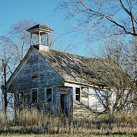 The Old School House~ by Karen McKenzie McAdoo - Buildings & Architecture Decaying & Abandoned