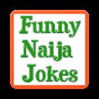 FUNNY NAIJA JOKES 2019 icon