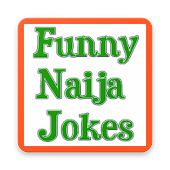 FUNNY NAIJA JOKES 2017