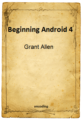 Beginning Android 4