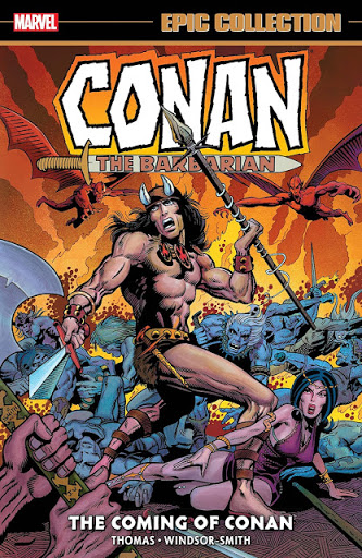 Epic Conan - The Coming Of Conan!