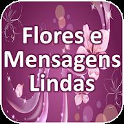 Flores e Mensagens Lindas
