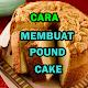 cara membuat pound cake Lezat Download on Windows