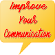 Improve your Communication by GAMIN-TEK