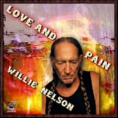 Love & Pain - Willie Nelson