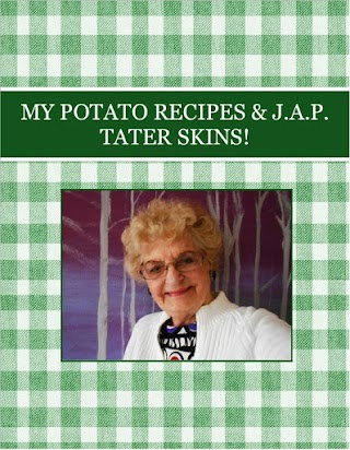 MY POTATO RECIPES & J.A.P. TATER SKINS!