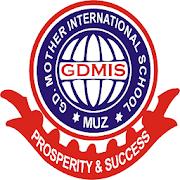 G.D. MOTHER INTERNATIONAL SCHOOL, MUZ