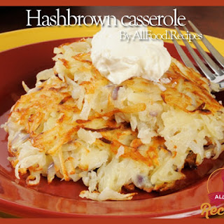 Hashbrown Casserole.