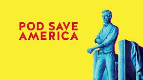 Pod Save America thumbnail