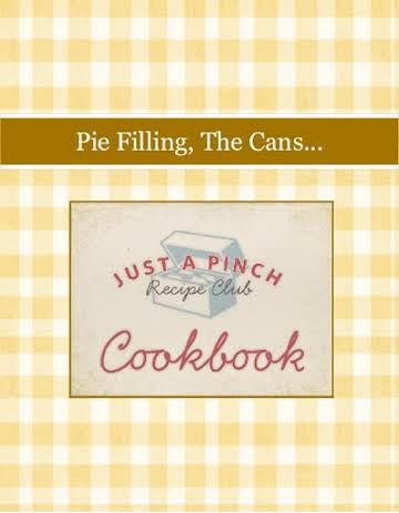 Pie Filling, The Cans...