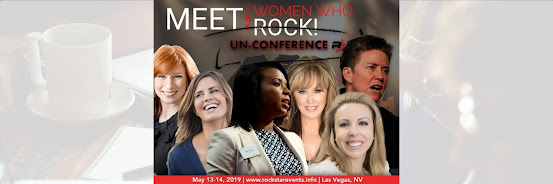 Rockstar Un-Conference Event Creating a Culture Featuring the Women Who Rock May 13-14, 2019