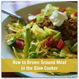 How to Brown Ground Meat in the Slow Cooker and a Recipe for Ground Turkey Taco Salad in the Slow Cooker