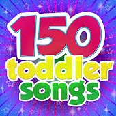 150 Toddler Songs