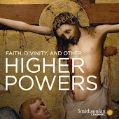 Faith, Divinity, and Other Higher Powers