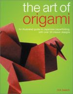 Photo: Art of Origami Beech, Rick Paperback - 96 pages (2 January, 2003) Imprint Southwater ISBN 1842158058 subset of models from Ori Handbook