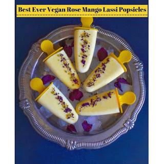 Best Ever Vegan Rose Mango Lassi Popsicles Recipe