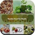 Healthy food for health