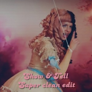 Show & Tell Clean Upload Your Music Free