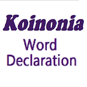 Koinonia Word Declaration