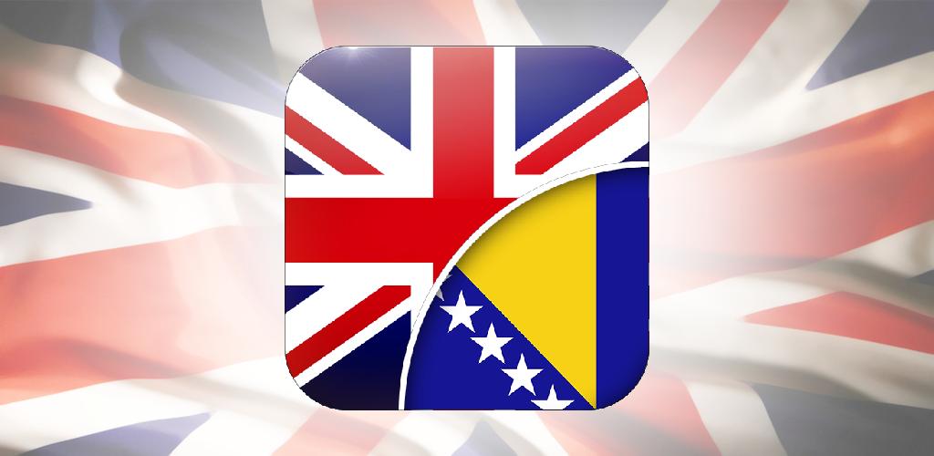 Download Englesko Bosanski Prevodilac Apk Latest Version App