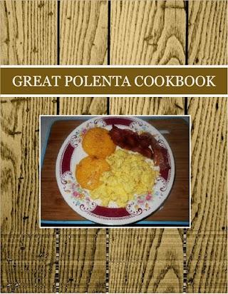 GREAT POLENTA COOKBOOK