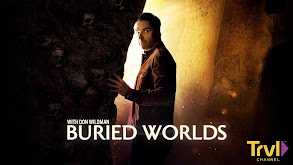 Buried Worlds With Don Wildman thumbnail