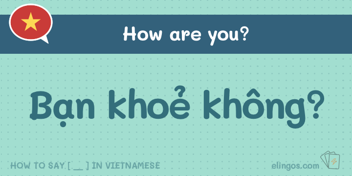 Saying How are you in Vietnamese