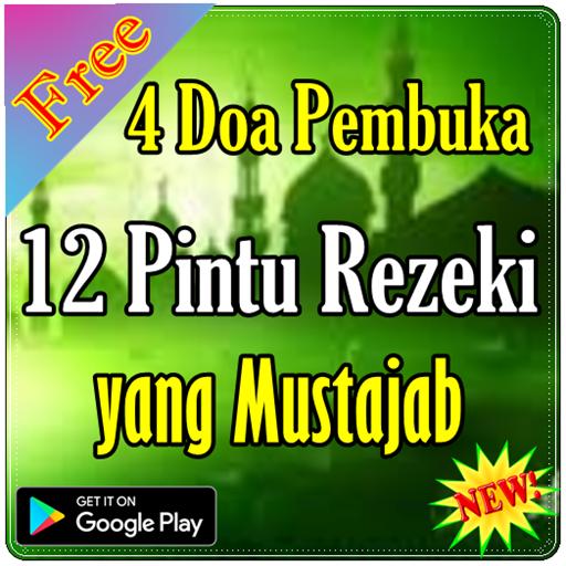 4 Doa Pembuka 12 Pintu Rezeki yang Mustajab (app)