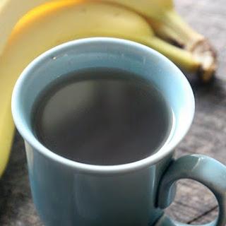 Banana Tea.