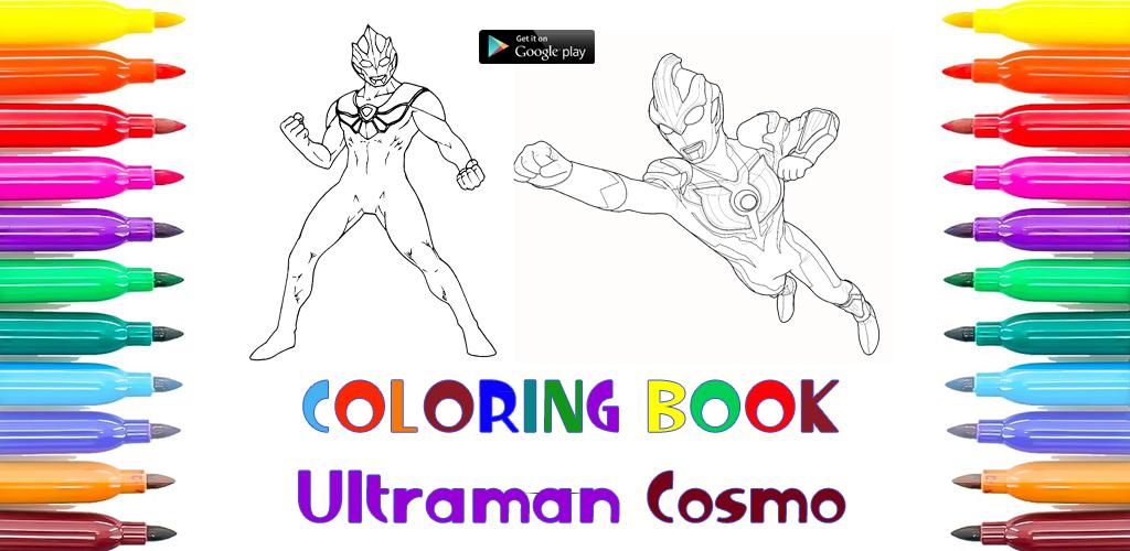 Download Nuevo Juego De Colorear De Ultraman Cosmos Apk Latest ...